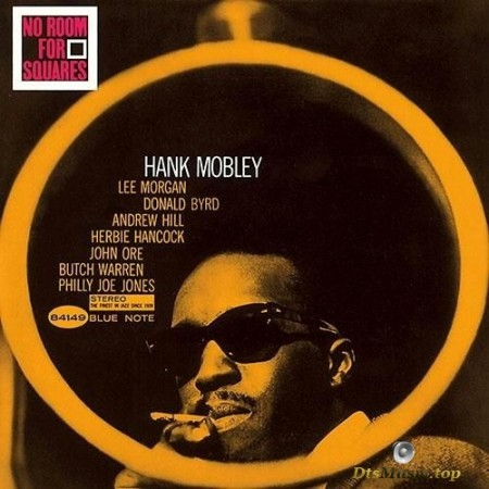 Hank Mobley - No Room For Squares (1963/2010) SACD