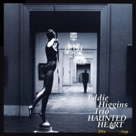 Eddie Higgins Trio - Haunted Heart (1997/2014) SACD