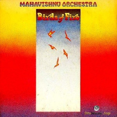Mahavishnu Orchestra - Birds Of Fire (1973/2015) SACD