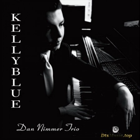 The Dan Nimmer Trio - Kelly Blue: Tribute to Wynton Kell (2007/2016) SACD