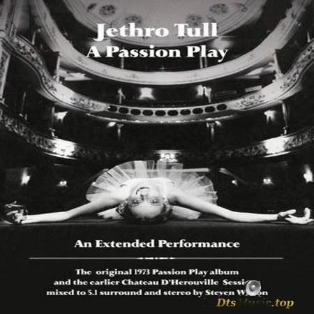 Jethro Tull - A Passion Play (An Extended Performance) (2014) Audio-DVD