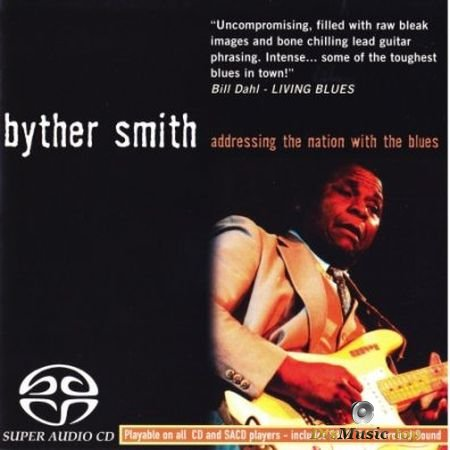 Byther Smith - Addressing the Nation with the Blues (2004) SACD-R