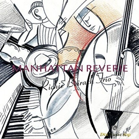 Richie Beirach Trio - Manhattan Reverie (2006/2017) SACD