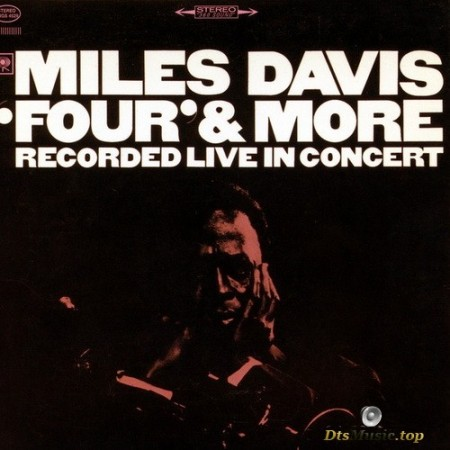Miles Davis - 'Four' & More: Recorded Live In Concert (1966/2000) SACD