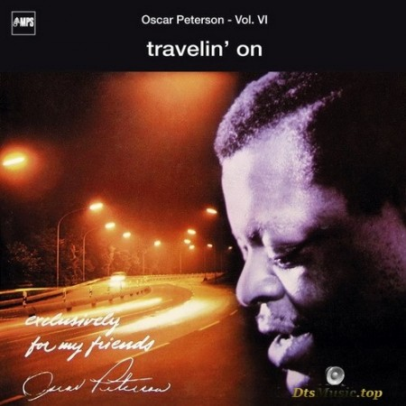 Oscar Peterson - Travelin' On [Series: Exclusively For My Friends] (1969/2003) SACD
