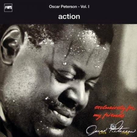 Oscar Peterson - Action [Series: Exclusively For My Friends] (1968/2003) SACD