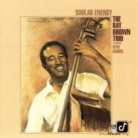The Ray Brown Trio - Soular Energy (1984/2003) SACD
