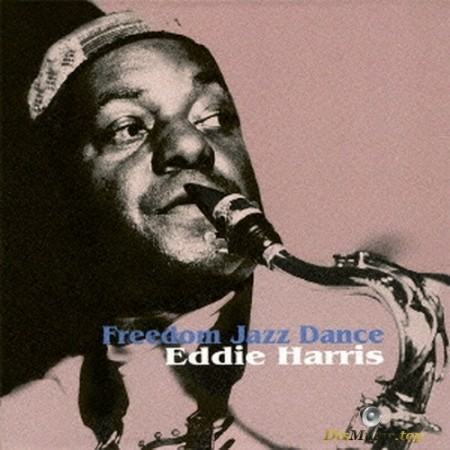 Eddie Harris Quartet - Freedom Jazz Dance (1998/2017) SACD