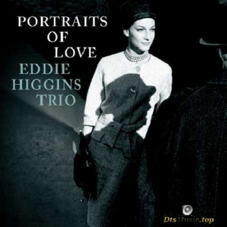 Eddie Higgins Trio - Portrait Of Love (2009/2015) SACD