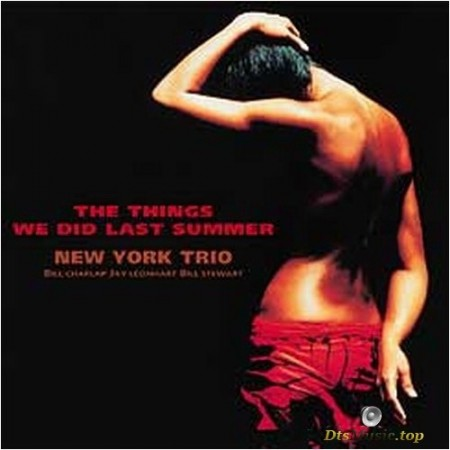 New York Trio - The Things We Did Last Summer (2002) SACD