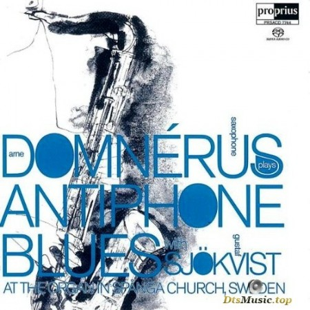 Arne Domnerus - Antiphone Blues (1974/2005) SACD