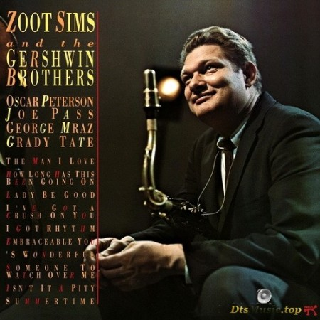 Zoot Sims - Zoot Sims and The Gershwin Brothers (1975/2003) SACD