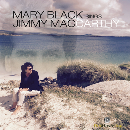 Mary Black - Mary Black Sings Jimmy MacCarthy (2018) SACD
