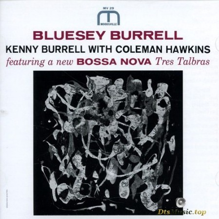 Kenny Burrell with Coleman Hawkins - Bluesey Burrell (1963/2019) SACD