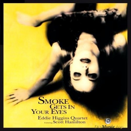Eddie Higgins Quartet - Smoke Gets In Your Eyes (2002/2003) SACD