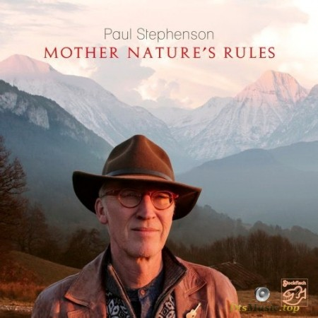 Paul Stephenson - Mother Nature's Rules (2018) SACD