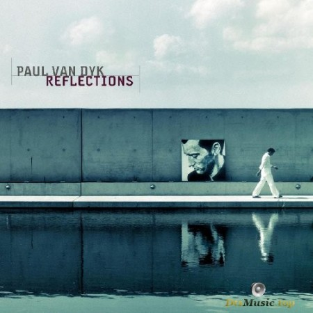 Paul van Dyk - Reflections (2003) SACD