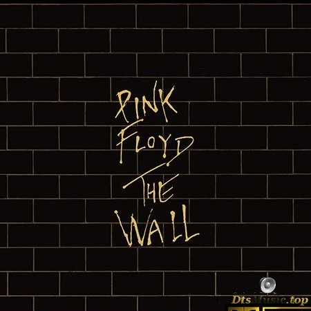 Pink Floyd - The Wall (1979/2016) [FLAC 5.1 (tracks)]