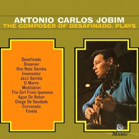 Antonio Carlos Jobim - The Composer Of Desafinado Plays (1963/2011) SACD