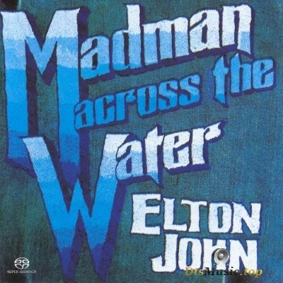 Elton John - Madman Across The Water (2004) SACD-R