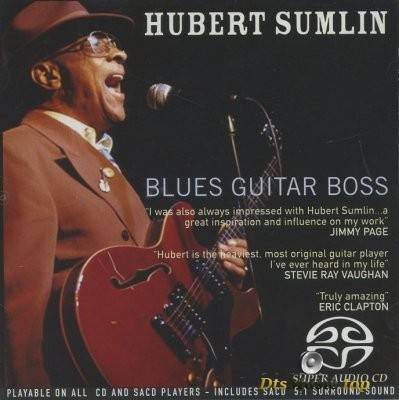 Hubert Sumlin - Blues Guitar Boss (2005) SACD-R