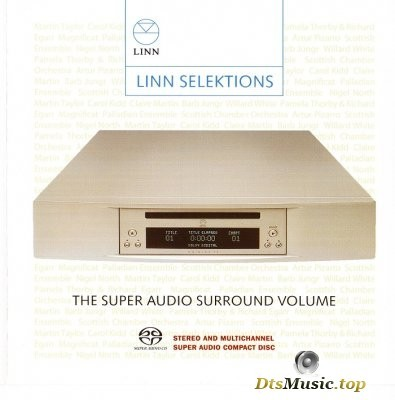 VA - Linn Selektions - The Super Audio Surround Volume (2004) SACD-R