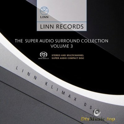 VA - Linn Records - The Super Audio Surround Collection Volume 3 (2007) SACD-R