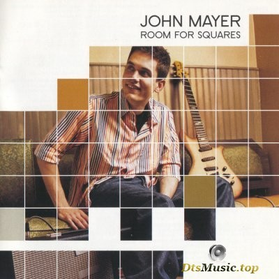 John Mayer - Room For Squares (2001) SACD-R
