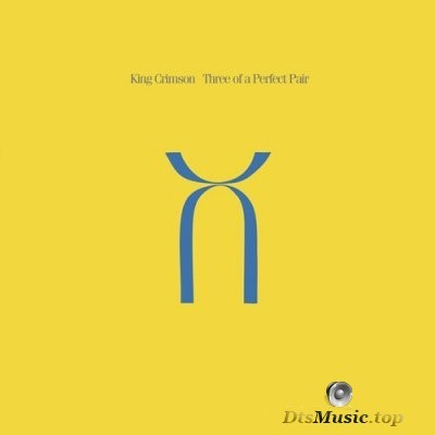 King Crimson - Three of a Perfect Pair (2016) FLAC 5.1