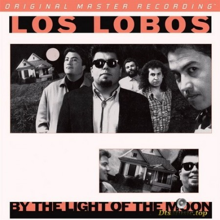 Los Lobos - By The Light Of The Moon (1987/2012) SACD