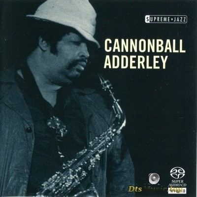 Cannonball Adderley - Supreme Jazz (2006) SACD-R