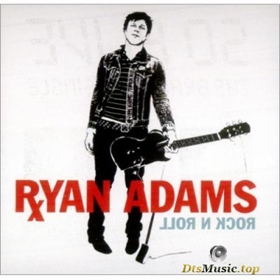 Ryan Adams - Rock n Roll (2004) DVD-Audio