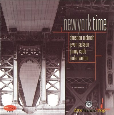Christian McBride, Javon Jackson, Jimmy Cobb, Cedar Walton - New York Time (2006) SACD-R