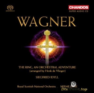Neeme Jarvi, Royal Scottish National Orchestra - Wagner: The Ring, An Orchestral Adventure (2008) SACD-R