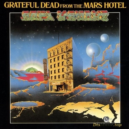 The Grateful Dead - From The Mars Hotel (1974/2019) SACD