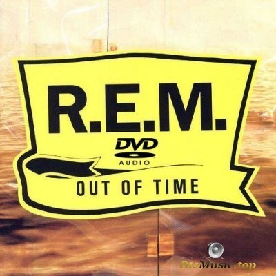 R.E.M. - Out Of Time (2005) DVD-Audio