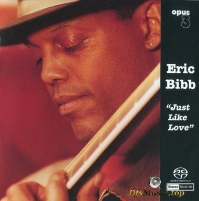 Eric Bibb - Just Like Love (2000) SACD-R