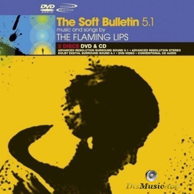 The Flaming Lips - The Soft Bulletin (2005) DVD-Audio