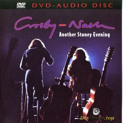 Crosby-Nash - Another Stoney Evening (2002) DVD-Audio
