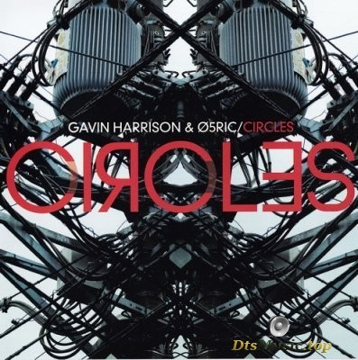 Gavin Harrison and 05Ric - Circles (2010) DVD-Audio