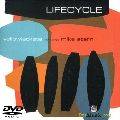 Yellowjackets - Lifecycle (2008) DVD-Audio + Audio-DVD