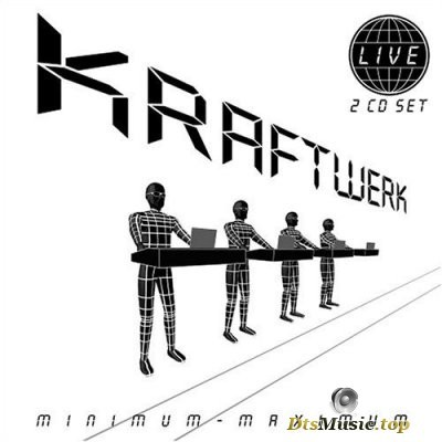 Kraftwerk - Minimum-Maximum (2005) DTS 5.1