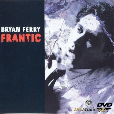 Bryan Ferry - Frantic (2002) DVD-Audio