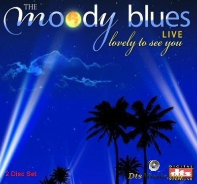 The Moody Blues - Lovely To See You (Live) (2005) DTS 5.1