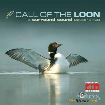 Dan Gibson - Call Of The Loon. A surround sound experience (2006) DTS 5.0