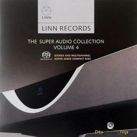 Linn Records - The Super Audio Collection Volume 4 Sampler (2010) DSD 5.1
