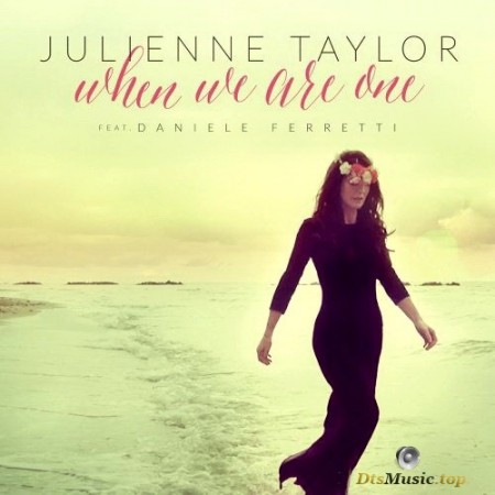 Julienne Taylor - When We Are One (2016) SACD