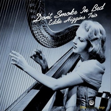Eddie Higgins Trio - Don't Smoke in Bed (2000/2014) SACD