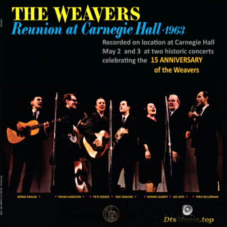 The Weavers - Reunion at Carnegie Hall (1963/2013) SACD
