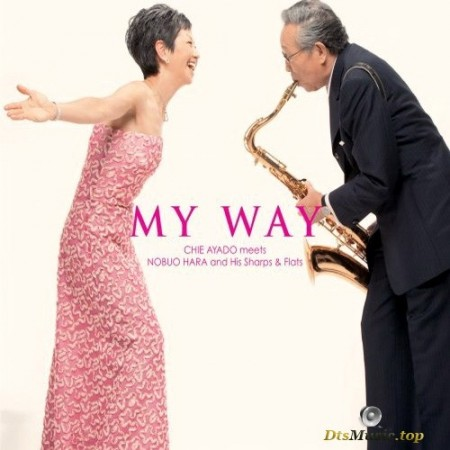 Chie Ayado meets Nobuo Hara and His Sharps & Flats - My Way (2010) SACD